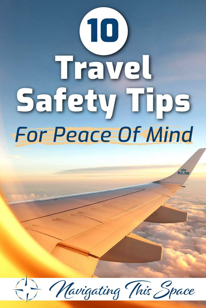 10 Travel safety tips for peace of mind